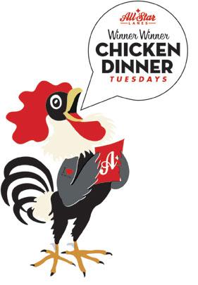 Winner Winner Chicken Dinner! Tuesday's at All Star Lanes I Love Manchester