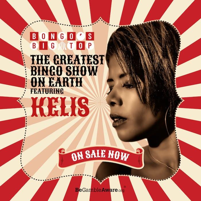 Bongo's Bingo reveal Kelis to star at new Big Top Bingo in Manchester I Love Manchester