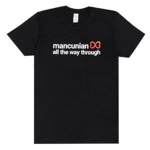 Mancunian All The Way Through T-shirt I Love Manchester