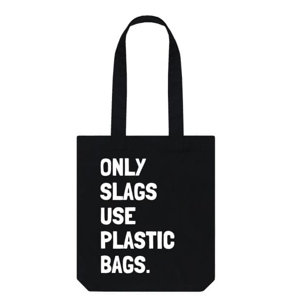 """""""Only Slags Use Plastic Bags"""" Slogan Tote Bag I Love Manchester"""