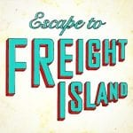 Escape to Freight Island